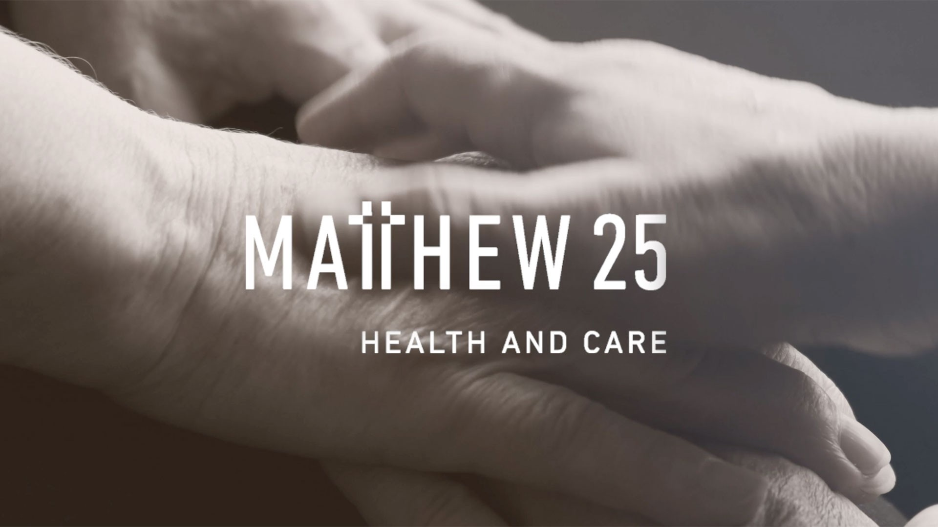 Matthew 25 Health and Care